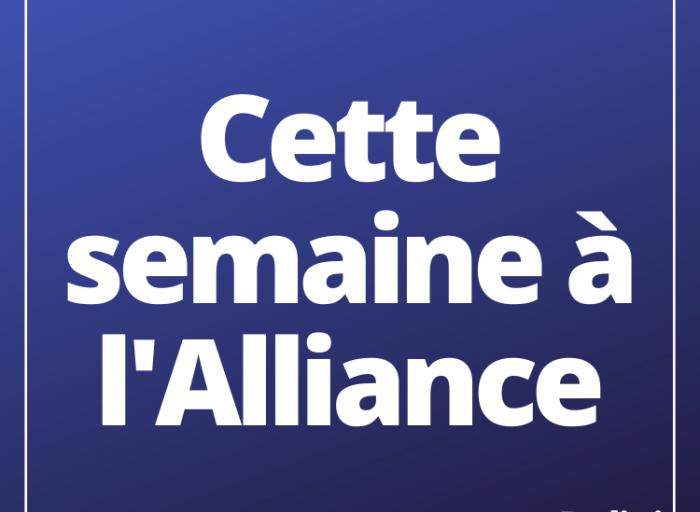 Cette semaine à l'Alliance