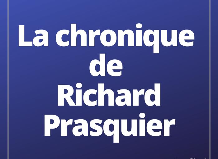 La chronique de Richard Prasquier