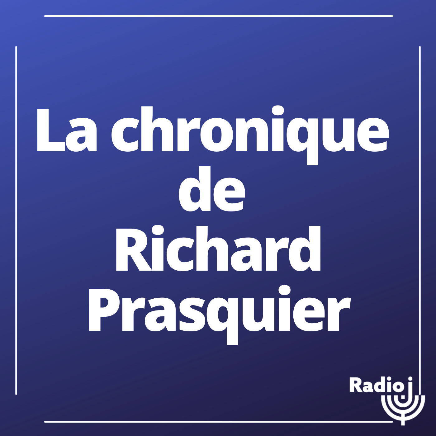 La chronique de Richard Prasquier