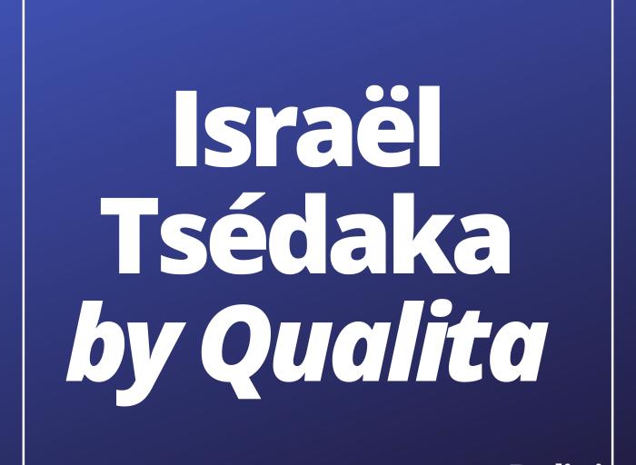 Israël Tsédaka by Qualita