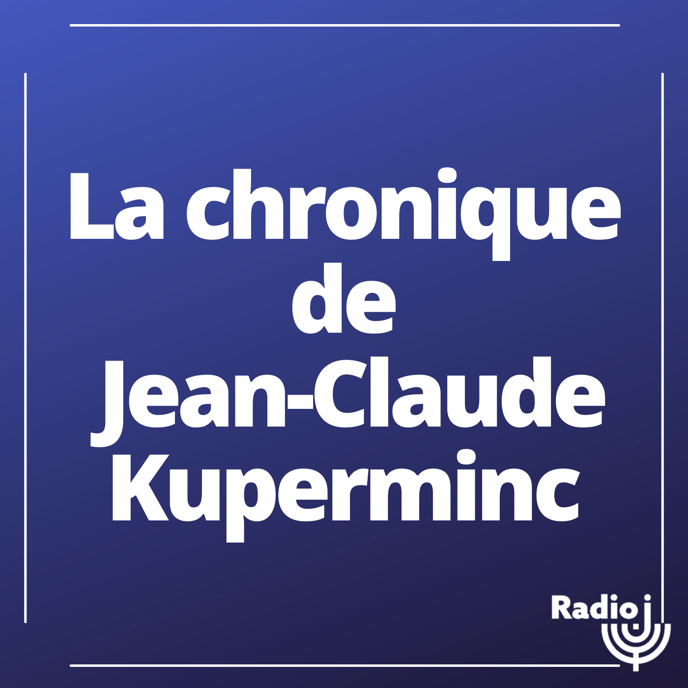 La chronique de Jean Claude Kuperminc
