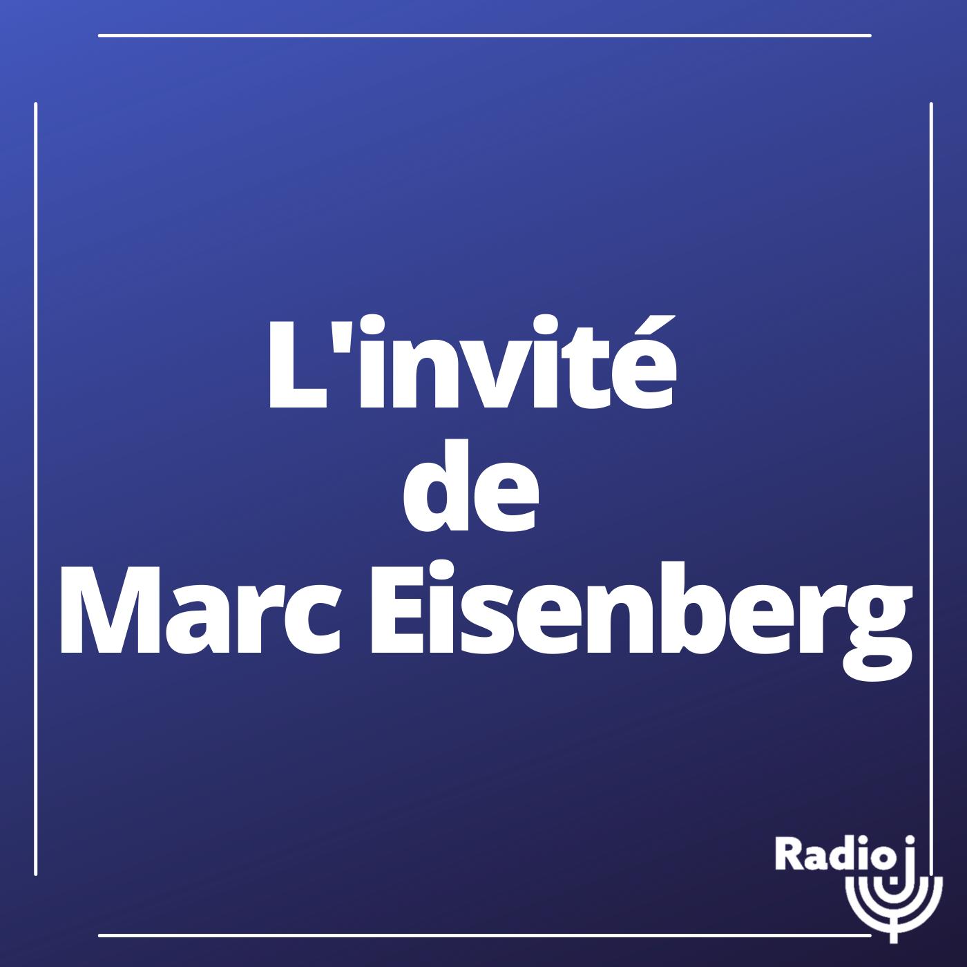 L'invité de Marc Eisenberg
