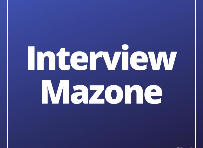 Interview Mazone