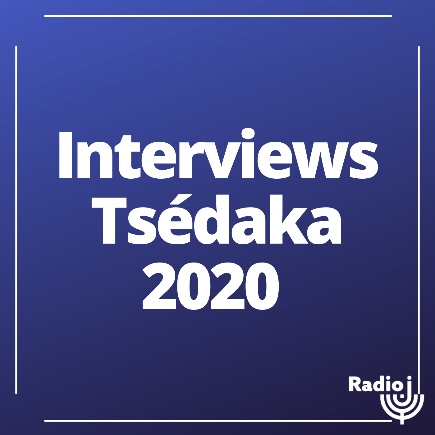 Interviews Tsédaka 2020