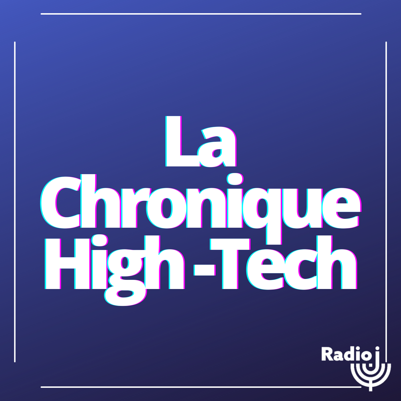 Chronique High-Tech