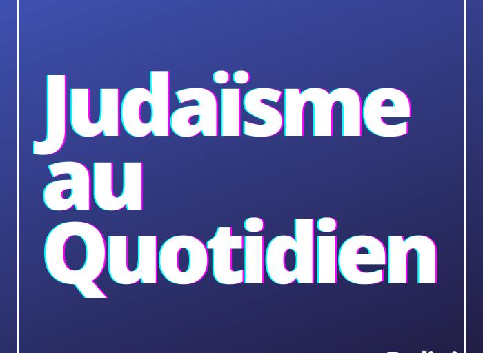 Judaïsme au Quotidien