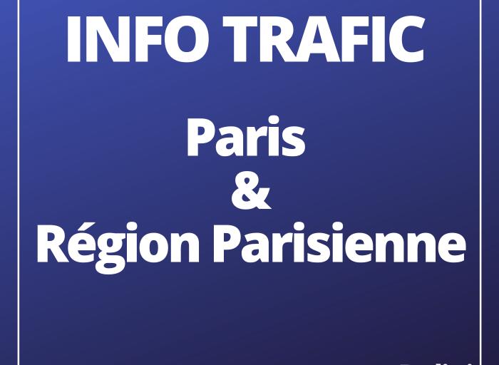 Info Trafic Paris et région parisienne