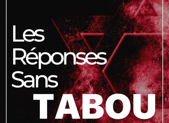 Les réponses sans tabou
