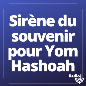Sirène du souvenir pour Yom Hashoah