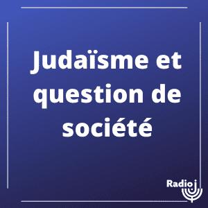 Judaïsme et question de société
