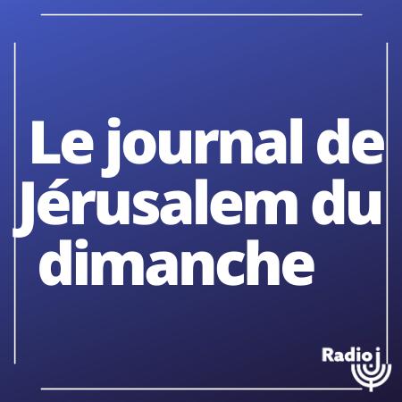 Le journal de Jérusalem du dimanche en direct du Studio Qualita