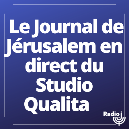 Le journal de Jérusalem en direct du Studio Qualita