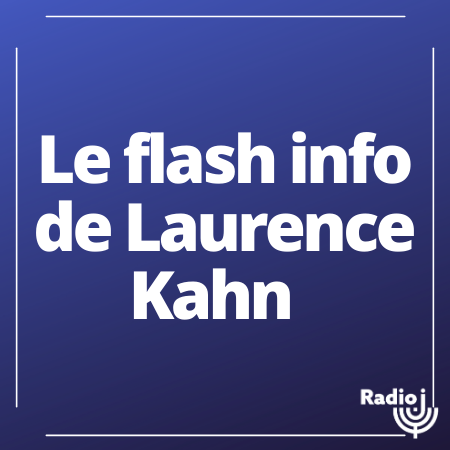 le flash info de Laurence Kahn