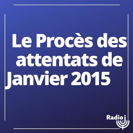 Le Procès des attentats de Janvier 2015