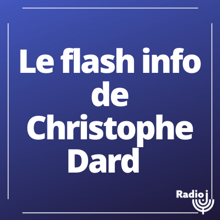 Le flash info de Christophe Dard