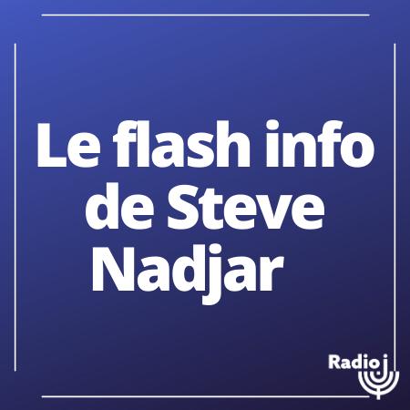 Le flash info de Steve Nadjar