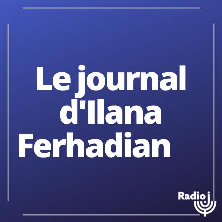 Le flash info d'Ilana Ferhadian