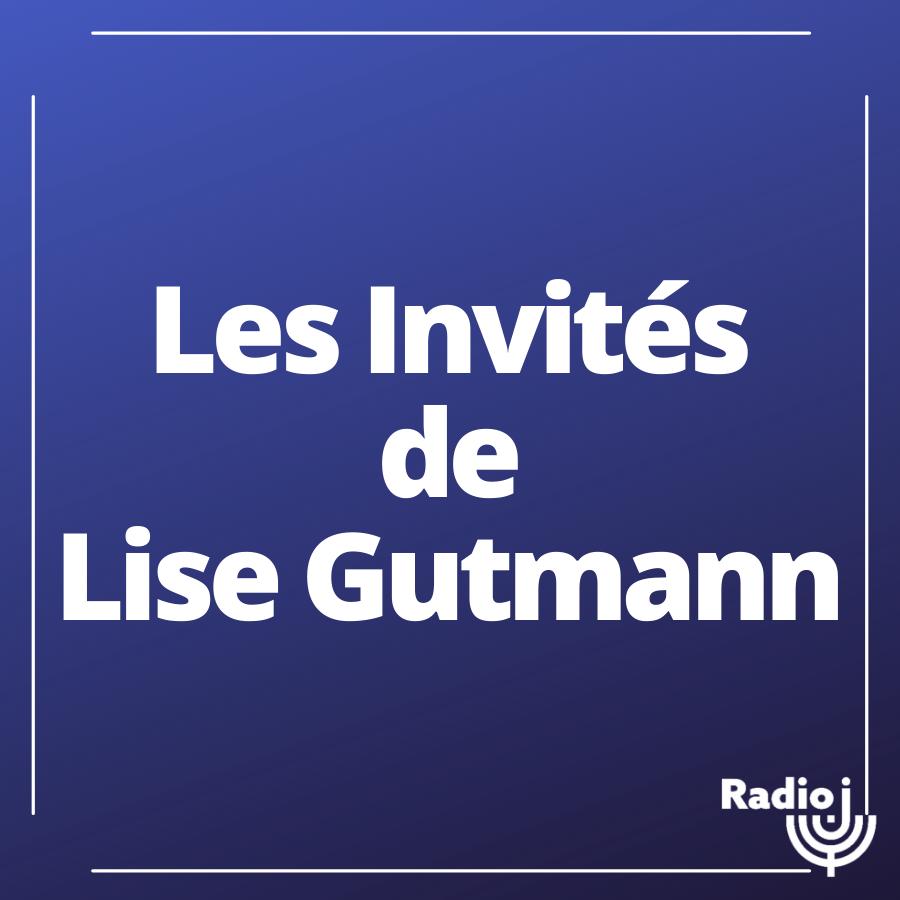 Les invités de Lise Gutmann