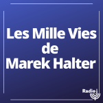 Les mille vies de Marek Halter
