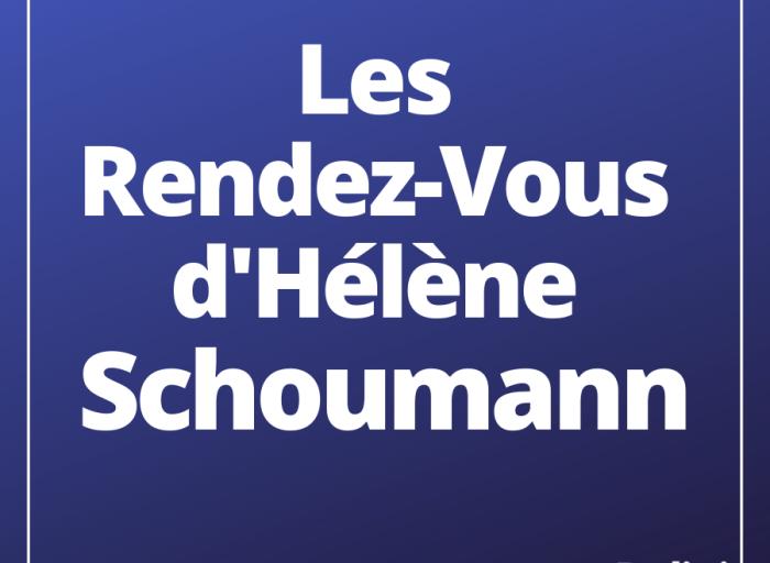 Les rendez-vous d'Hélène Schoumann