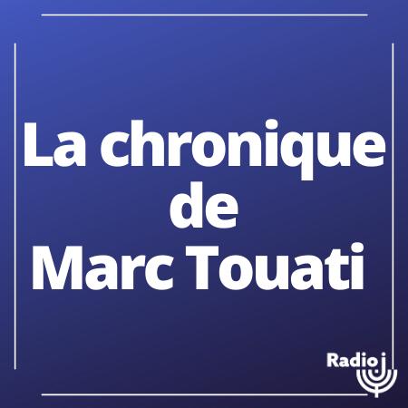 La chronique de l'économiste Marc Touati.