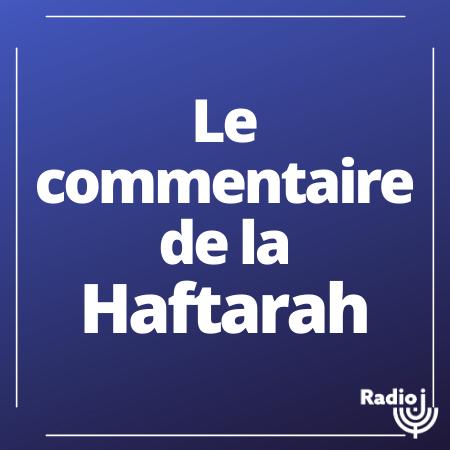 Le commentaire de la Haftarah