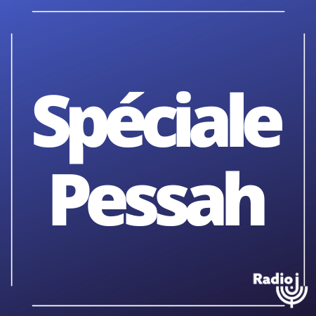 Spéciale Fêtes de Pessah